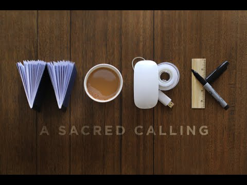 work is sacred